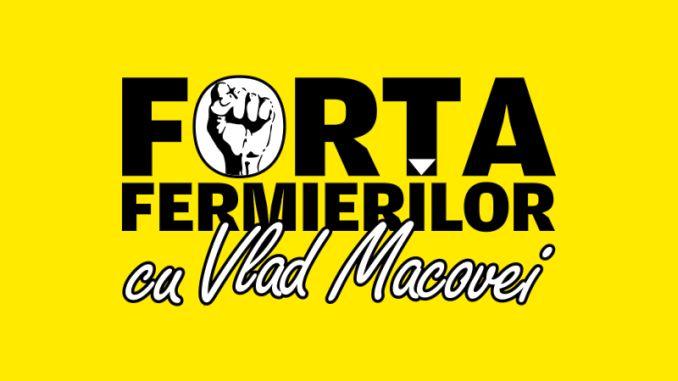 Forta Fermierilor cu Vlad Macovei